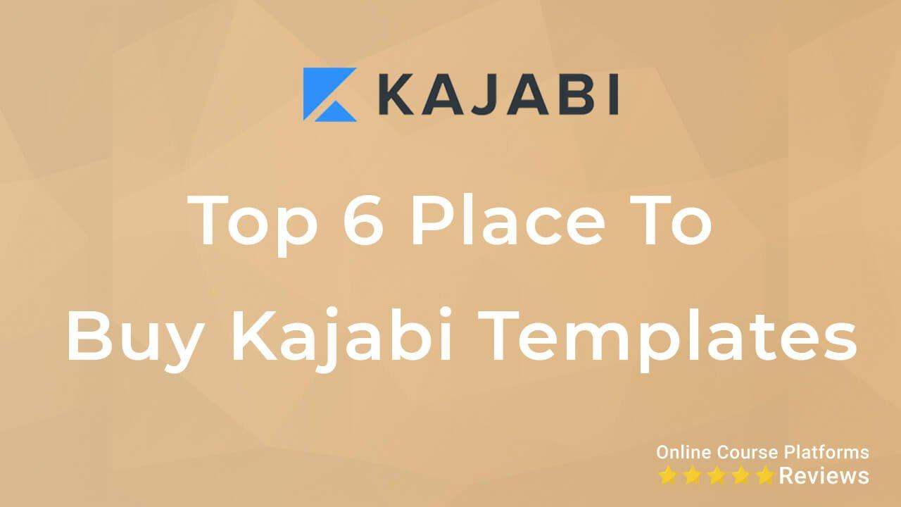 top 6 places to buy kajabi templates thumb